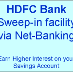 How to use Sweep-in facility in HDFC bank via netbanking?