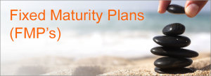 fmp-fixed_maturity_plans