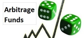 Arbitrage Funds – Should you invest in it  ? – Details & Review
