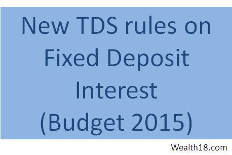 new-fd-tds-rule-budget-2015
