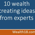 10 wealth creating ideas from leading experts for FY17