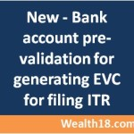 Now prevalidate your bank account for online ITR filing