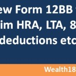 New Income Tax form 12BB for claiming HRA, LTA, 80C deductions