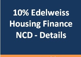 10% Edelweiss Housing Finance NCD Issue July 2016 – Details & Review