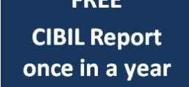 FREE CIBIL report – once in a year