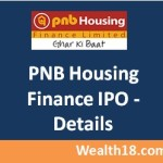 PNB Housing Finance IPO Allotment Status & Date, Listing Date & Price, Unblocking of funds, Credit of shares – Review & Details,