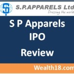 S P Apparels IPO – Review, Details, opening date, price, listing date, subscription