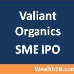 Valiant Organics SME IPO – Details & Review