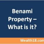 What is Benami Property – All you need to know