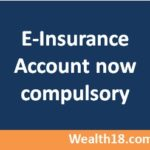 e-Insurance Account – Insurance policies are now issued in electronic format