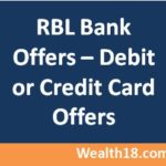 RBL Bank Offers – Debit Card Offers or Credit Card offers