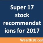 CNBC Super 17 Stocks for investment in 2017