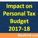 Personal Tax Impact – Indian Budget 2017-2018