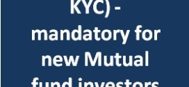 CKYC – (Central Know Your Customer) mandatory for new Mutual fund investors