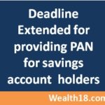 Deadline extended to 30th June for providing PAN for savings account holders