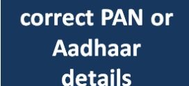 IT dept launches facility to correct PAN or Aadhaar details